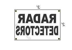 2x3 RADAR DETECTORS Black & White Banner Sign NEW Discount S