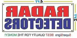 2x4 RADAR DETECTORS Banner Sign Red White & Blue NEW Discoun