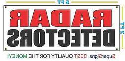 RADAR DETECTORS Banner Sign NEW Larger Size 2X5 Red & Black